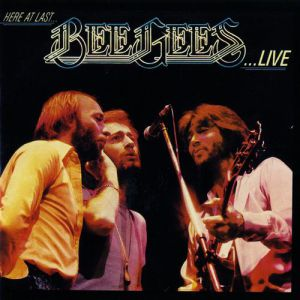 Here at Last... Bee Gees... Live Album