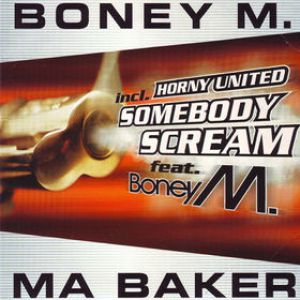 Ma Baker (Somebody Scream) Album