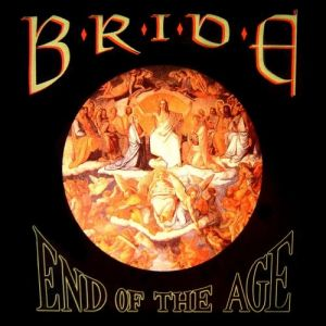 End of the Age: Best of Bride Album