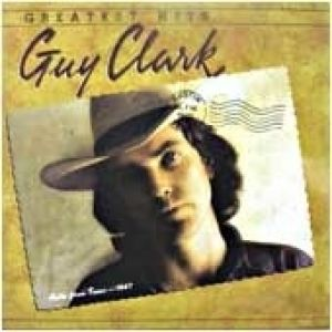 Guy Clark – Greatest Hits Album