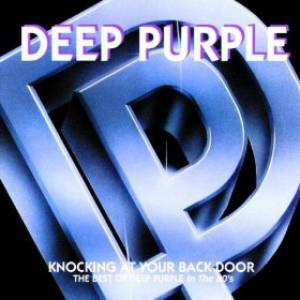 Knocking at Your Back Door (The Best of Deep Purple in the 80's) Album