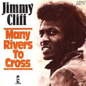 Many Rivers to Cross Album