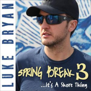 Spring Break 3...It's a Shore Thing Album