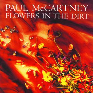 Flowers in the Dirt Album