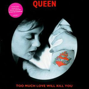 Too Much Love Will Kill You Album