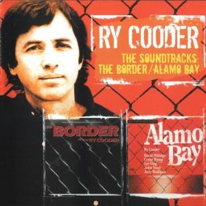 THe Soundtracks: The Border / Alamo Bay Album