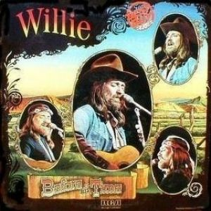 Willie – Before His Time Album