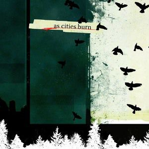 As Cities Burn Album
