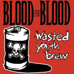 Wasted Youth Brew Album