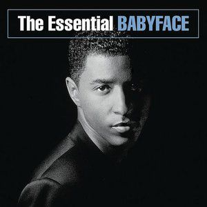 The Essential Babyface Album
