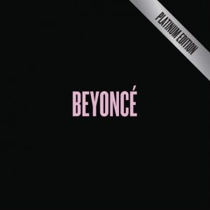 Beyoncé: Platinum Edition Album