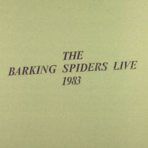 Barking Spiders Live: 1983 Album