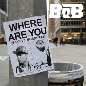 Where Are You (B.o.B vs. Bobby Ray) Album