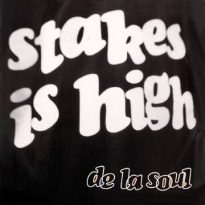 Stakes Is High Album