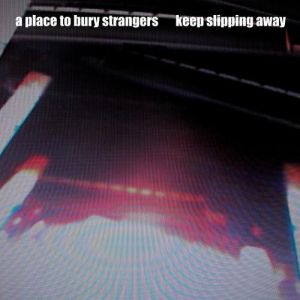 Keep Slipping Away Album