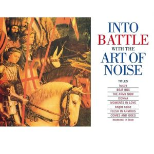 Into Battle with the Art of Noise Album