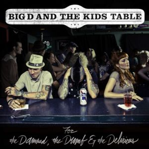 For the Damned, the Dumb & the Delirious Album