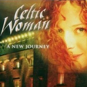 Celtic Woman: A New Journey Album