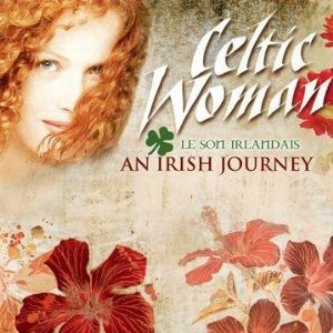 Celtic Woman: An Irish Journey Album