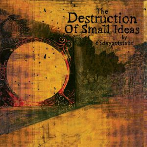 The Destruction of Small Ideas Album