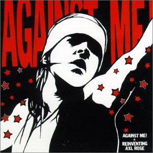Against Me! Is Reinventing Axl Rose Album