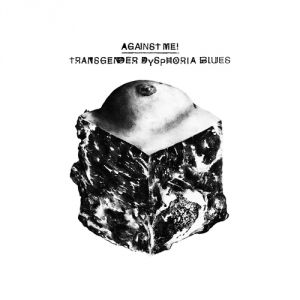 Transgender Dysphoria Blues Album