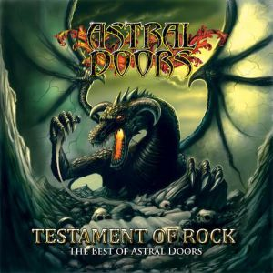 Testament Of Rock: The Best Of Astral Doors Album
