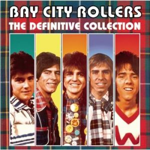 Bay City Rollers: The Definitive Collection Album