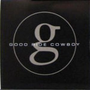 Good Ride Cowboy Album