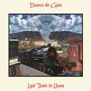 Last Train to Lhasa Album
