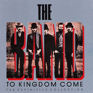 To Kingdom Come: The Definitive Collection Album