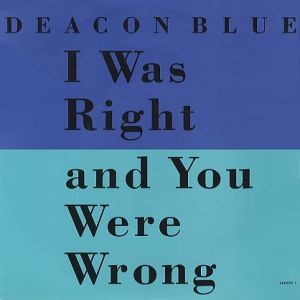 I Was Right and You Were Wrong Album