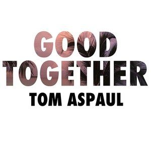 Good Together Album