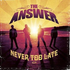 Never Too Late Album