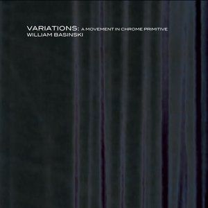 Variations: A Movement in Chrome Primitive Album