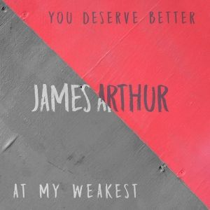 You Deserve Better / At My Weakest Album